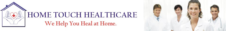 Home Touch Healthcare - Home Health Nursing in Oswego IL